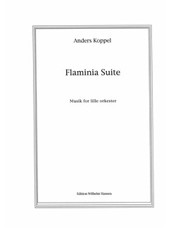 Anders Koppel: Flaminia Suite (Score) Books | Orchestra