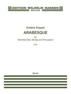 Anders Koppel: Arabesque For Marimba Solo, Strings And Percussion (Score) Bog | Marimba, Strygeorkester, Slagtøj
