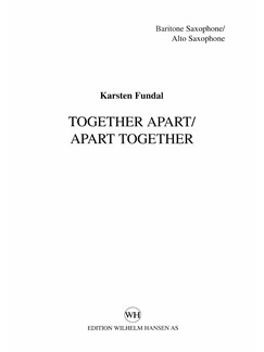 Karsten Fundal: Together Apart/Apart Together (Parts) Books | Saxophone, Accordion, Double Bass