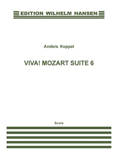Anders Koppel: Viva! Mozart Suite 6 (Score) Books | Marimba, Orchestra