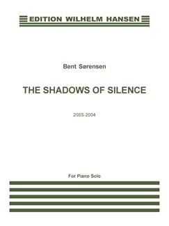 Bent Sørensen: Shadows Of Silence (Piano) Libro | Piano
