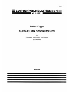 Anders Koppel: Sneglen Og Rosenhækken (Score) Books | Narration, Violin, Cello, Orchestra