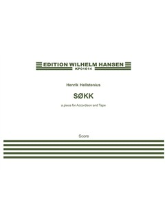 Henrik Hellstenius: Sokk - A Piece for Accordion and Tape Books | Accordion, Electronics