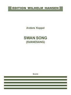 Anders Koppel: Swan Song / Svanesang (Score) Books | Alto Saxophone, Harp, String Instruments