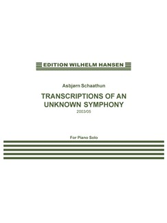 Asbjørn Schaathun: Transciptions Of An Unknown Symphony (Piano) Books | Piano