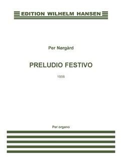 Per Nørgård: Preludio Festivo (For organ) Bog | Orgel