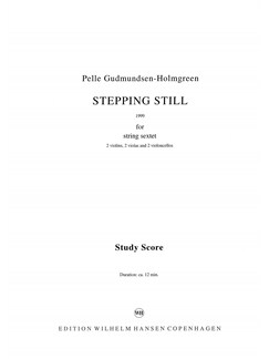 Pelle Gudmundsen-Holmgreen: Steppng Still (Score) Books | Chamber Group, String Instruments