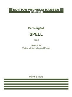 Per Nørgård: Spell (Violin, Cello and Piano) Books | Violin, Cello, Piano