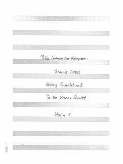 "Pelle Gudmundsen-Holmgreen: String Quartet No. 8 ""Ground"" (Parts) Books 