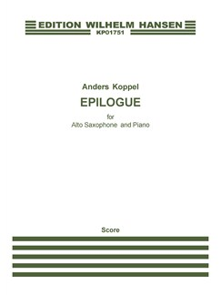 Anders Koppel: Epilogue - Version For Alto Saxophone And Piano (Score And Part) Books | Alto Saxophone, Piano Accompaniment