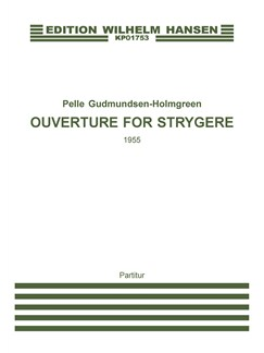 Pelle Gudmundsen-Holmgreen: Ouverture For String Orchestra (Score) Books | String Orchestra