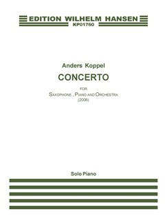 Anders Koppel: Concerto For Saxophone, Piano And Orchestra (Piano Solo) Books | Piano