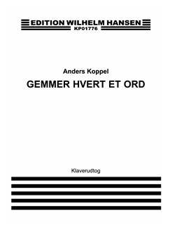 Anders Koppel: Gemmer Hvert Et Ord (Piano Reduction) Books | SATB, Piano Accompaniment