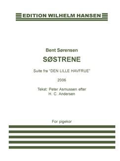 Bent Sørensen: Søstrene - Suite Fra 'Den Lille Havfrue' (SSAA) Books | SSAA