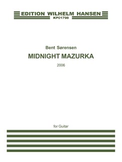 Bent Sørensen: Midnight Mazurka (Guitar Solo) Books | Guitar