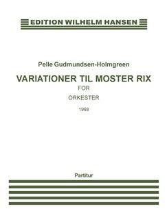 Variationer Til Moster Rix Bog | Orkester