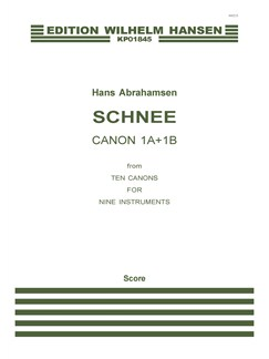 Hans Abrahamsen: Schnee - Canons 1a+1b (Score) Books | Ensemble