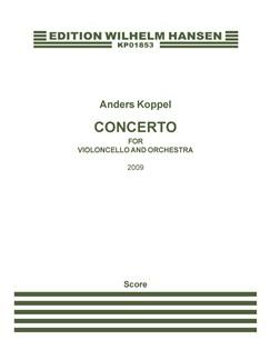 Anders Koppel: Concerto For Violoncello And Orchestra (Score) Books | Cello, Orchestra