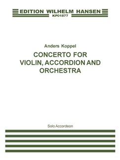 Anders Koppel: Concerto For Violin, Accordion And Orchestra (Accordion Solo) Books | Accordion