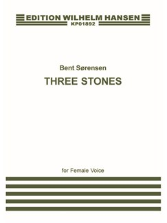Bent Sørensen: Three Stones (Score) Books | Soprano