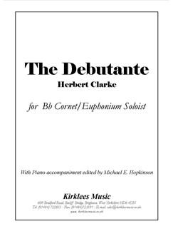 Herbert Clarke: The Debutante Books | Cornet or Euphonium and Piano Accompaniment