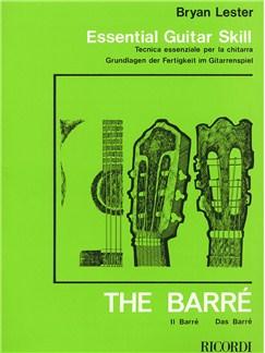 Bryan Lester: Essential Guitar Skill - The Barre Books | Guitar