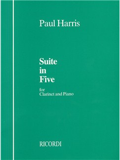 Paul Harris: Suite In Five Books | Clarinet, Piano Accompaniment