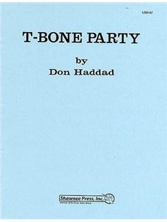Don Haddad: T Bone Party Books | Trombone (Quartet)