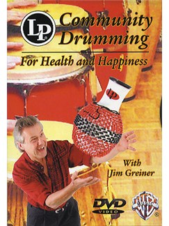 Community Drumming For Health And Happiness DVD DVDs / Videos | World Drums