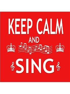 Little Snoring Gifts: Fridge Magnet - Keep Calm & Sing  |