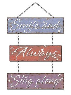 Little Snoring Gifts: Metal Sign - Smile And Always Sing Along  |