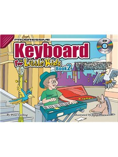 Progressive Keyboard For Little Kids: Book 2 Books and CDs | Keyboard