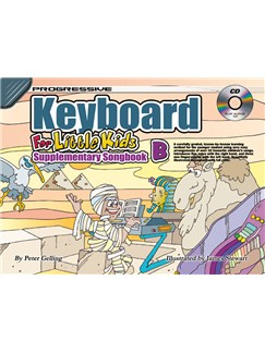 Progressive Keyboard For Little Kids: Supplementary Songbook B Books and CDs | Keyboard