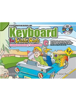 Progressive Keyboard For Little Kids: Supplementary Songbook C Books and CDs | Keyboard