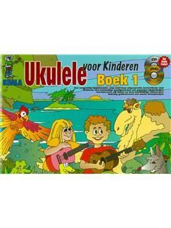 Ukulele Voor Kinderen: Boek 1 (Dutch) (Book/CD/DVD) Books, CDs and DVDs / Videos | Ukulele