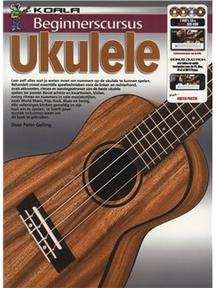 Peter Gelling: Beginnerscursus Ukulele (Book/CD/2 DVDs/DVD-ROM) Books, CD-Roms / DVD-Roms, CDs and DVDs / Videos | Ukulele