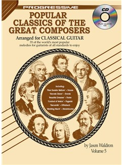 Progressive Popular Classics Of The Great Composers: Volume 5 Books and CDs | Classical Guitar