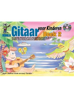 Andrew Scott/Gary Turner: Gitaar Voor Kinderen 2 (Book/CD/Online Video/Poster) (Dutch Language Edition) Books, CDs and Digital Audio | Guitar
