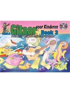 Andrew Scott/Gary Turner: Gitaar Voor Kinderen 3 (Book/CD/Online Video/Poster) (Dutch Language Edition) Books, CDs and Digital Audio | Guitar