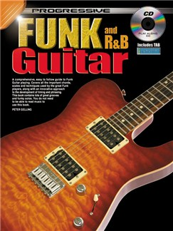 Progressive Funk And R&B Guitar Method Books and CDs | Guitar