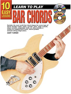 10 Easy Lessons: Learn To Play Bar Chords Books, CDs and DVDs / Videos |