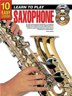 10 Easy Lessons: Learn To Play Saxophone Books, CDs and DVDs / Videos | Saxophone