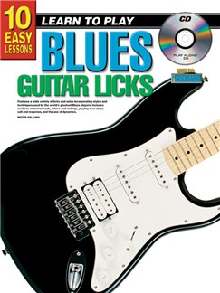 10 Easy Lessons: Learn To Play Blues Guitar Licks Books and CDs | Guitar