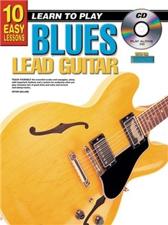 10 Easy Lessons: Learn To Play Blues Lead Guitar Books and CDs | Guitar