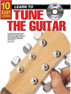10 Easy Lessons: Learn To Play How to Tune the Guitar Books and CDs | Guitar
