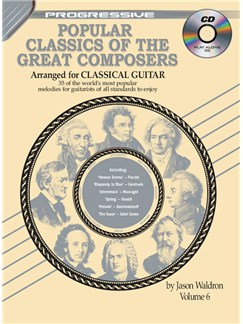 Progressive Popular Classics of the Great Composers: Volume 6 Books and CDs | Classical Guitar