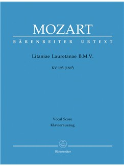 W. A. Mozart: Litaniae Lauretanae B.M.V. In D K.195 (Vocal Score) Books | SATB, Organ Accompaniment