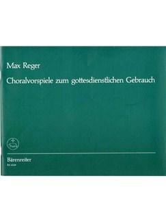 Max Reger: Choralvorspiele Zum Gottesdienstlichen Gebrauch (BA8249) Books | Organ