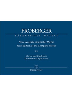 J. J. Froberger: Keyboard & Organ Works Vol. 5/1 - Works From Copied Sources: Toccatas Books | Harpsichord, Organ