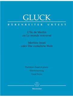 C. W. Gluck: L'Ile De Merlin Ou Le Monde Renverse (Vocal Score) Books | Opera